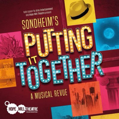 "Stephen Sondheim's ""Putting It Together"""