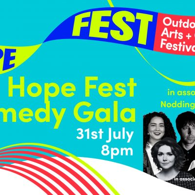 HOPE FEST COMEDY GALA  in Association with Nodding Dog Comedy
