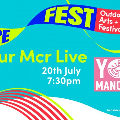 HOPE FEST: Your Manchester